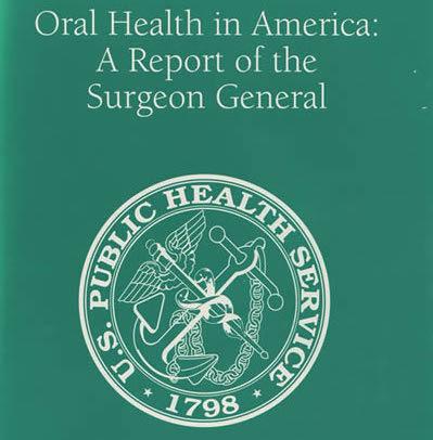 Surgeon Generol Oral Health Report